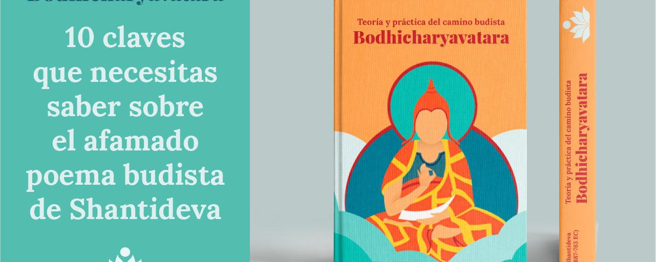 El Bodhicharyavatara: 10 claves que necesitas saber sobre el afamado poema budista