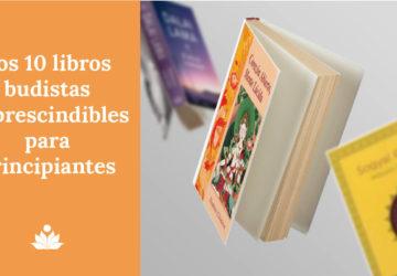 10 libros budistas imprescindibles para principiantes