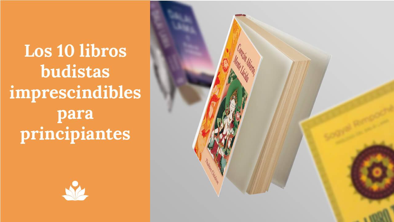 Los 10 libros budistas imprescindibles para principiantes